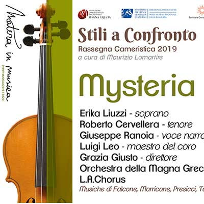 """Stili a Confronto -""""Mysteria"""" – Matera"""