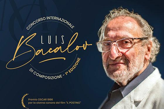 """Concorso Internazionale di Composizione """"LUIS BACALOV"""""""