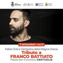 Martedì 7 settembre, Grottaglie: La voce del padrone-Tributo a Franco Battiato Orchestra della Magna Grecia con Fabio Cinti, dirige Marco Battigelli